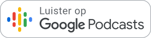 Luister op Google Podcasts